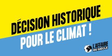 Décision historique pour le climat - L'affaire du siècle
